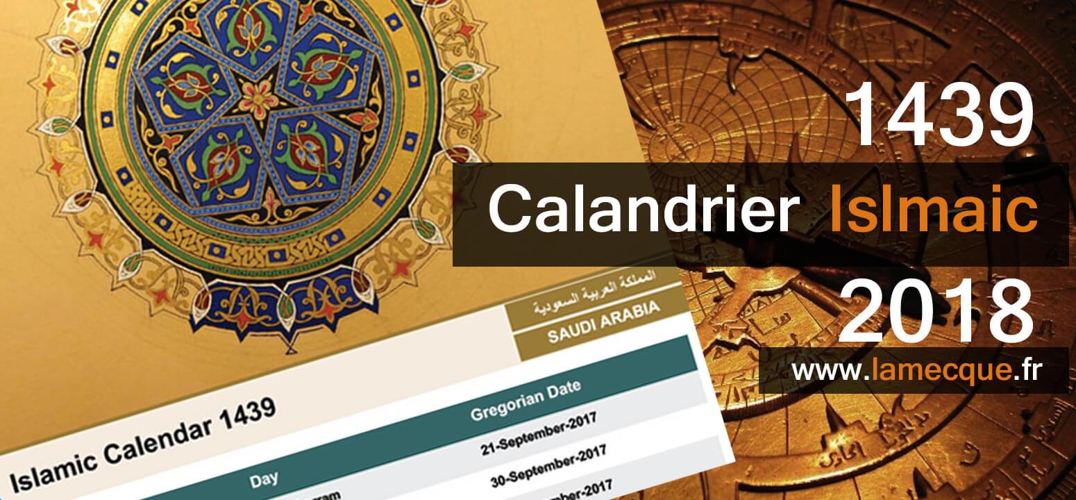 Calendrier Hegirien 1439.Calendrier Islamique 2018 Pelerinage A La Mecque